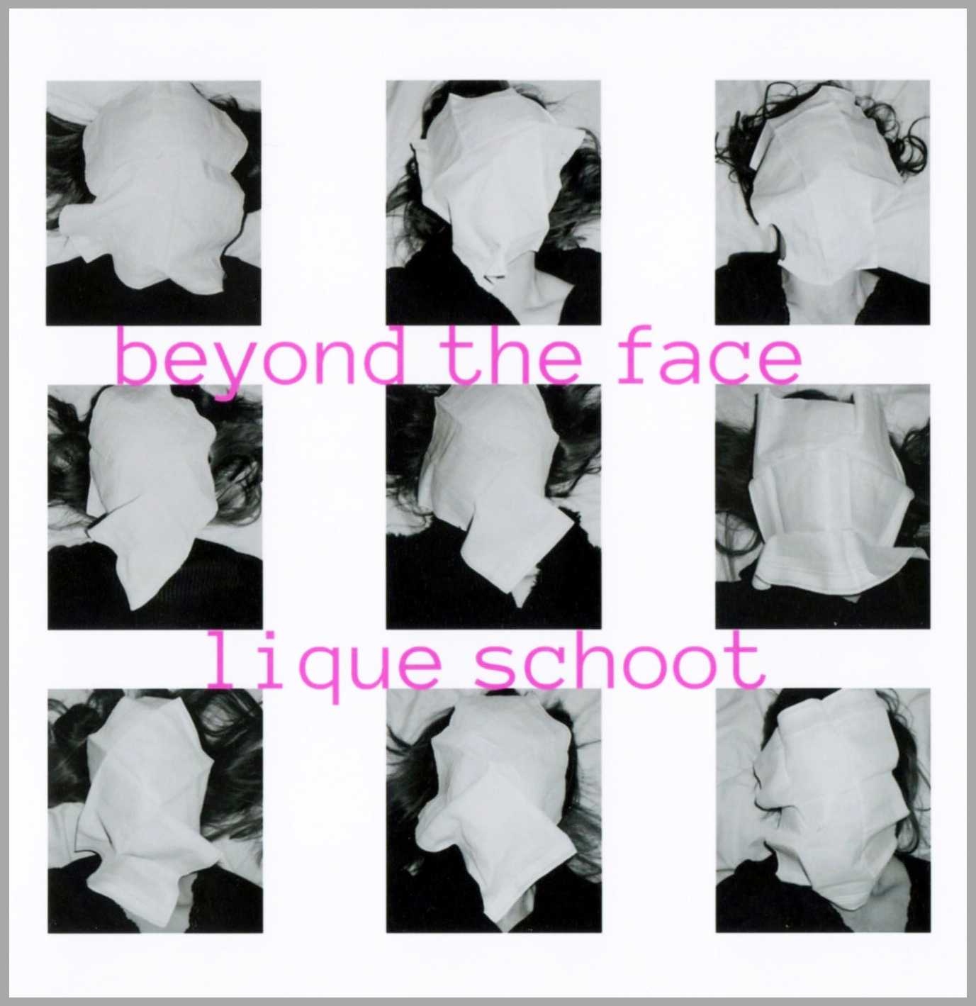 Lique Schoot, Cover Catalogue Beyond the Face