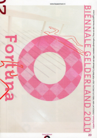 Exhibition Catalogue O Fortuna!, Museum Het Valkhof, 2010